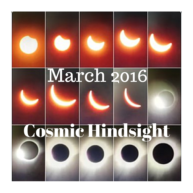 March 2016 Cosmic Hindsight - Your Universal Self