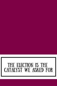 Election Catalyst